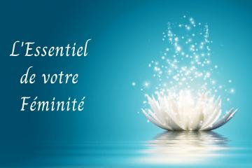 L'Essentiel de votre Féminité