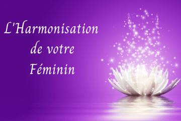 L'Harmonisation de votre Féminin