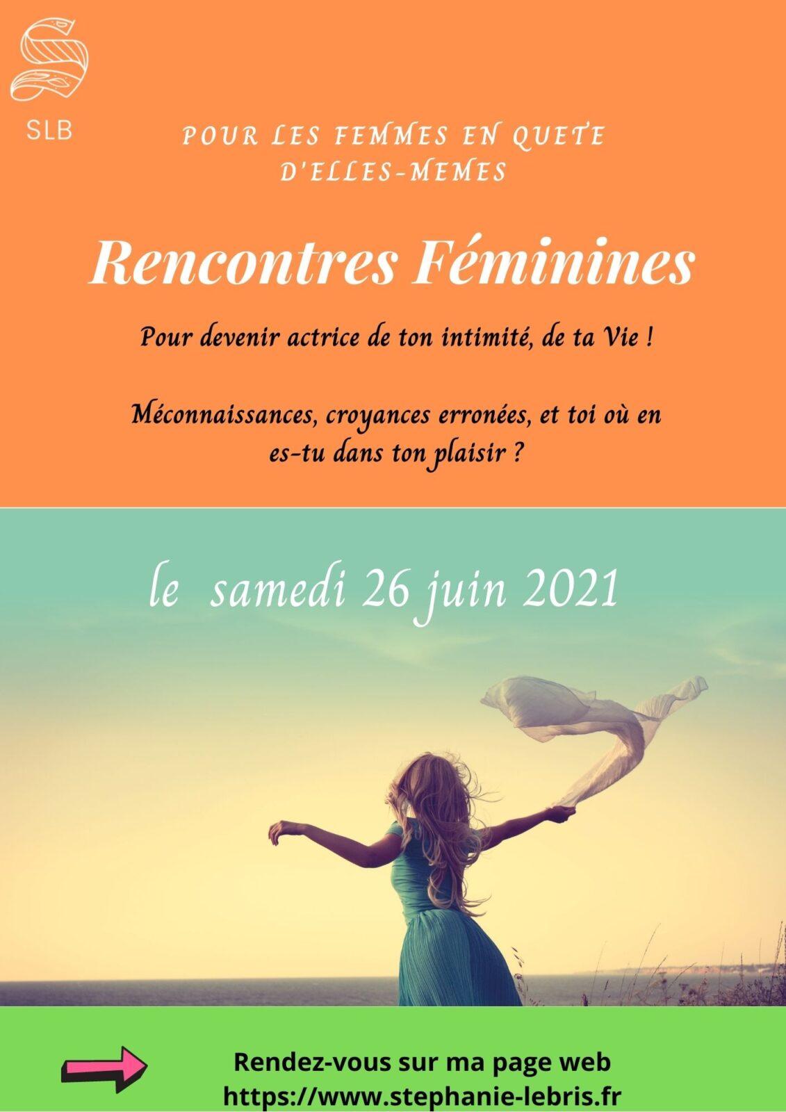 Rencontres féminines: Au cœur de Soi